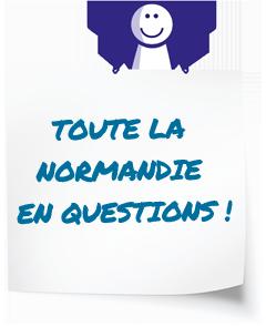 Toute la Normandie en questions !